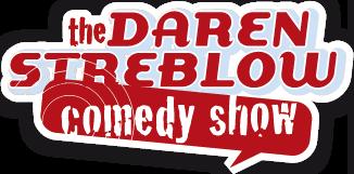 Daren Sterblow Comedy Show